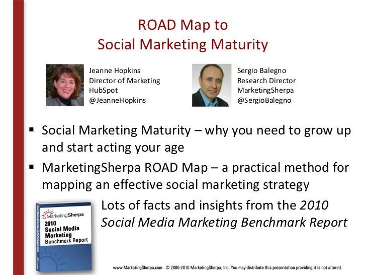Webinar Slides: MarketingSherpa's ROAD Map to Social Marketing Maturity Slide 2