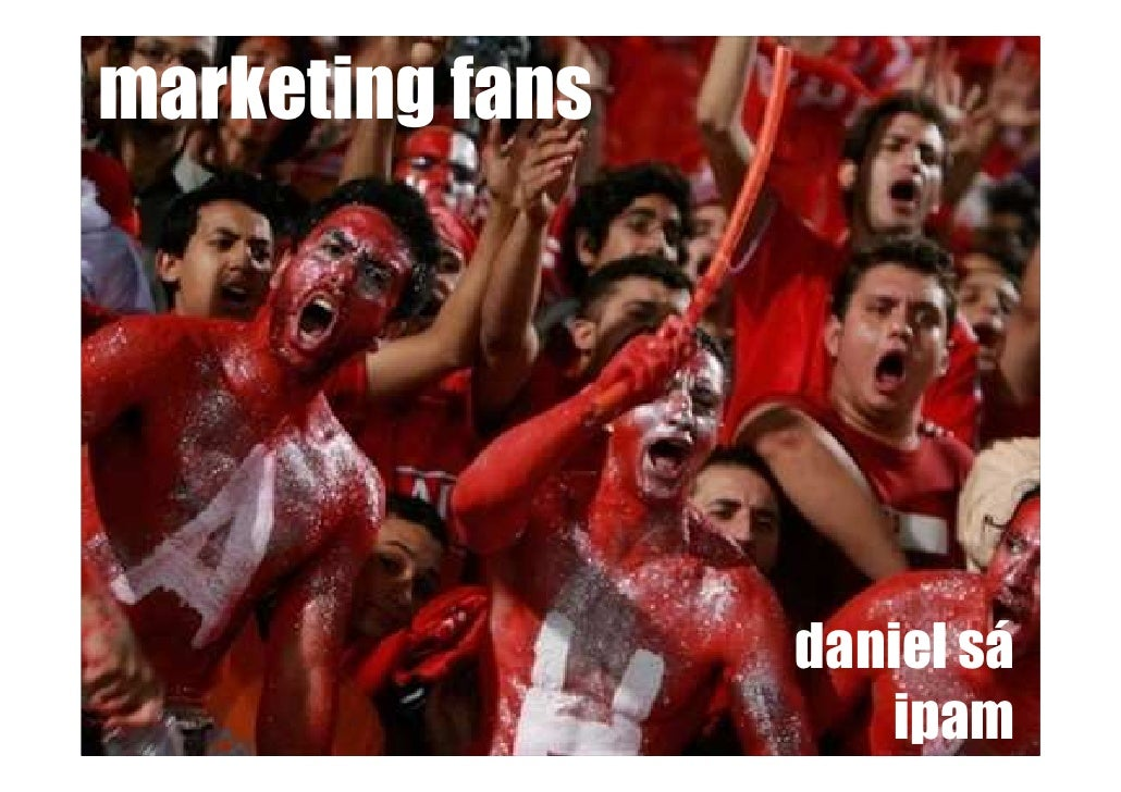 marketing fans                      daniel sá                     ipam