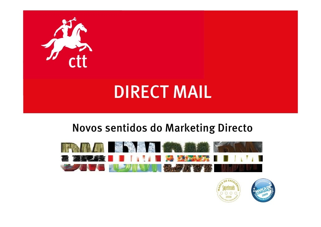 DIRECT MAIL Novos sentidos do Marketing Directo                                           DATA 00.00.00