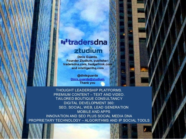 Marketing social media for trading investmen industry Dinis Guarda