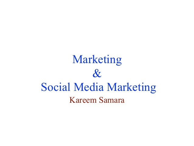 Marketing & Social Media Marketing Kareem Samara