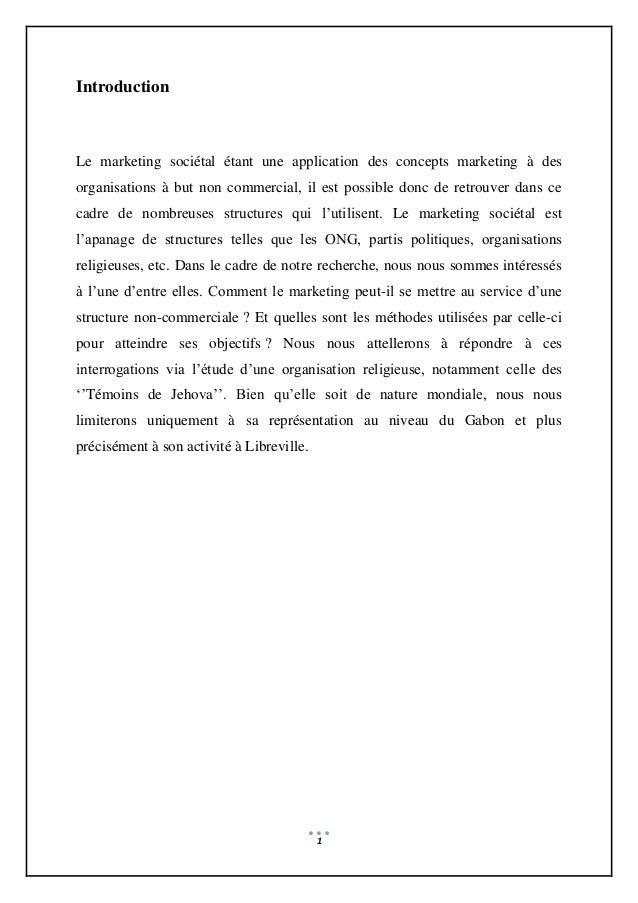 1 Introduction Le marketing sociétal étant une application des concepts marketing à des organisations à but non commercial...