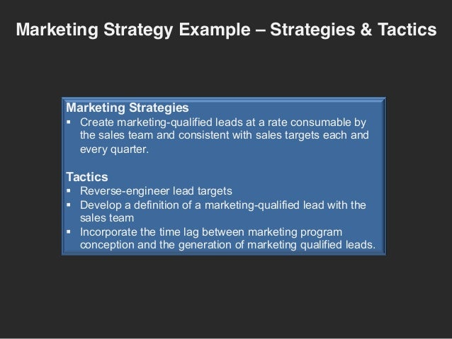Marketing strategy example align mqls to sales targets for Sales marketing tactics