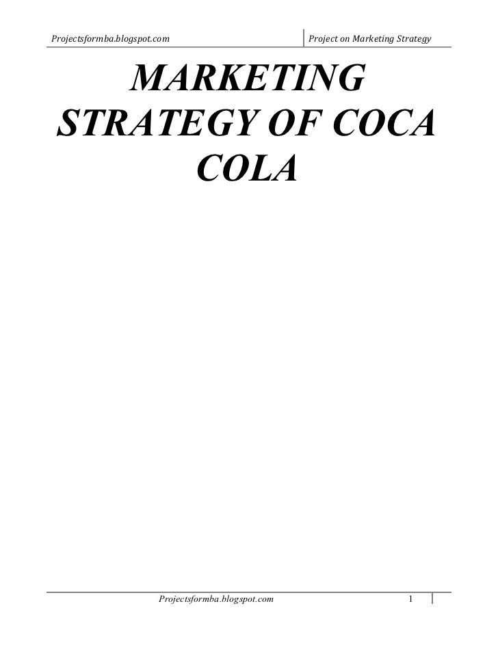 marketing plan of coca cola They have a marketing strategy that they call responsible-marketing i stumbled upon this during my research for this article until now coca-cola spent so much for tv commercial, and very careful to put content out coca-cola is very sensitive th.