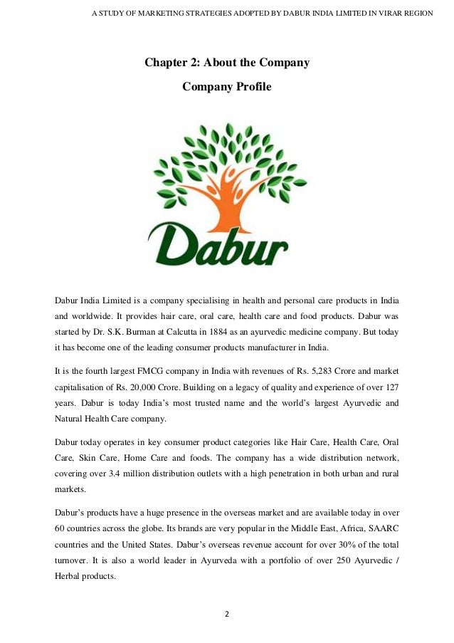 case study of dabur india limited marketing essay Dabur has been in a constant state of growth over the last couple of years since the case study was published in 2007 it is now the fourth-largest fmcg (fast moving consumer goods) company in india with revenues of us$ 910 million and market capitalisation of us$ 4 billion.