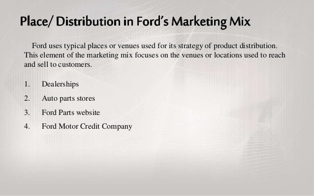 Ford's Bold New Marketing Strategy