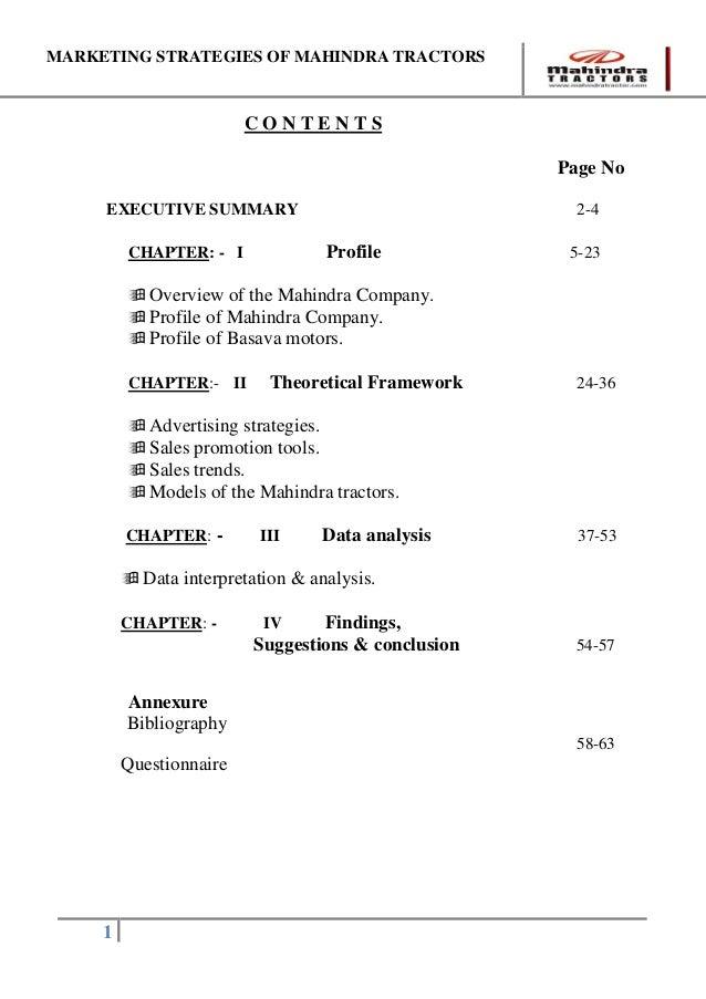 MARKETING STRATEGIES OF MAHINDRA TRACTORS1C O N T E N T SPage NoEXECUTIVE  SUMMARY 2 4CHAPTER:   I Profile ...