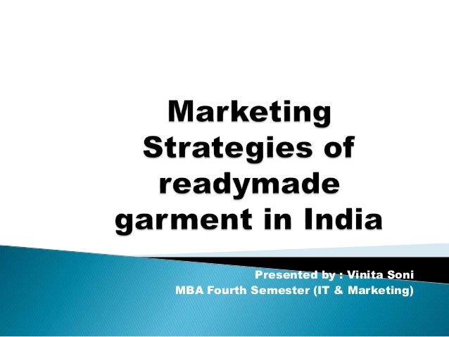 Marketing strategies of readymade garment in india