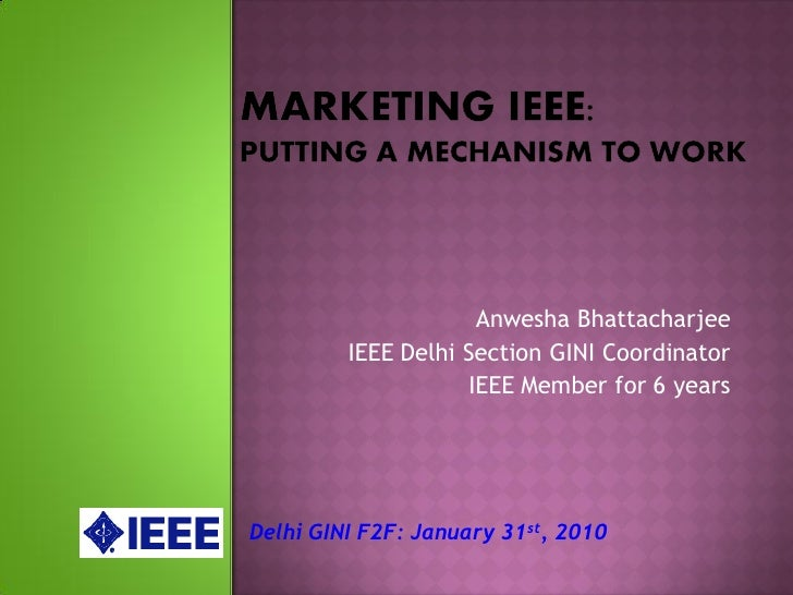 Anwesha Bhattacharjee          IEEE Delhi Section GINI Coordinator                     IEEE Member for 6 years     Delhi G...