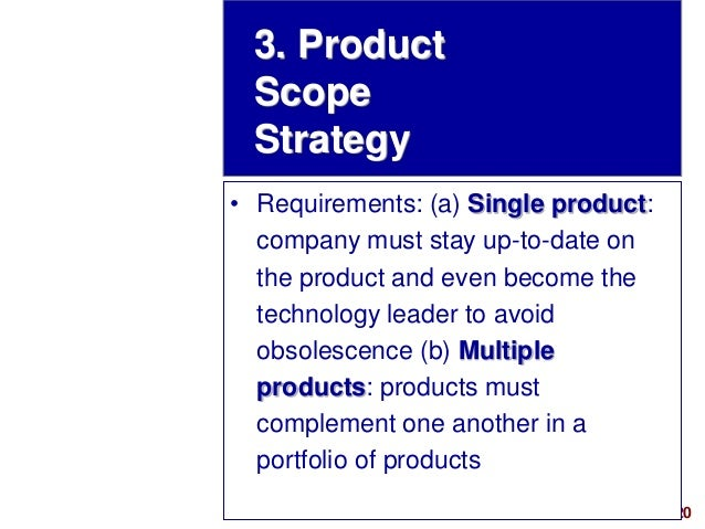 20visit: www.studyMarketing.org • Requirements: (a) Single product: company must stay up-to-date on the product and even b...