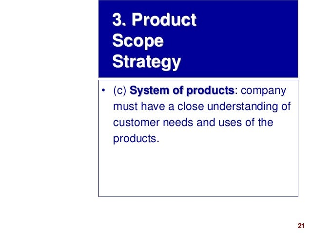21visit: www.studyMarketing.org • (c) System of products: company must have a close understanding of customer needs and us...