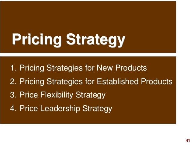 41visit: www.studyMarketing.org Pricing Strategy 1. Pricing Strategies for New Products 2. Pricing Strategies for Establis...