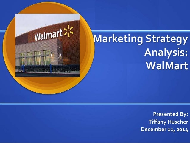 wal mart strategic analysis The swot analysis of walmart, which is a leading retail store focuses mainly on its pricing everyday low pricing being its motto wal-mart has grown substantially over recent years, and has experienced global expansion (for example its purchase of the united kingdom based retailer asda).