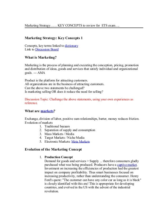 Marketing Strategy…… KEY CONCEPTS to review for ETS exam…. Marketing Strategy: Key Concepts 1 Concepts, key terms linked t...