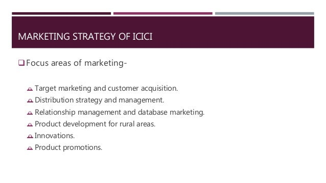 Marketing Strategy Of Icici Bank