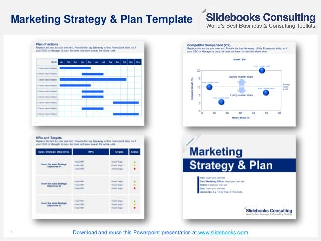 11 Marketing Strategy & Plan Template Download and reuse this Powerpoint presentation at www.slidebooks.com