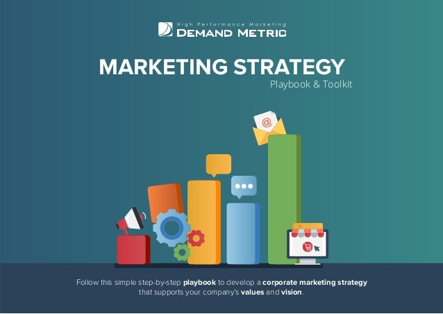 Follow this simple step-by-step playbook to develop a corporate marketing strategy that supports your company's values and...