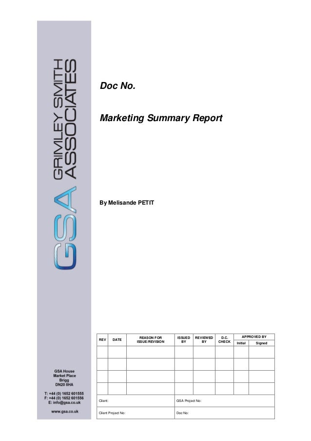 Doc No. Marketing Summary Report By Melisande PETIT REV DATE REASON FOR ISSUE/REVISION ISSUED BY REVIEWED BY D.C. CHECK AP...