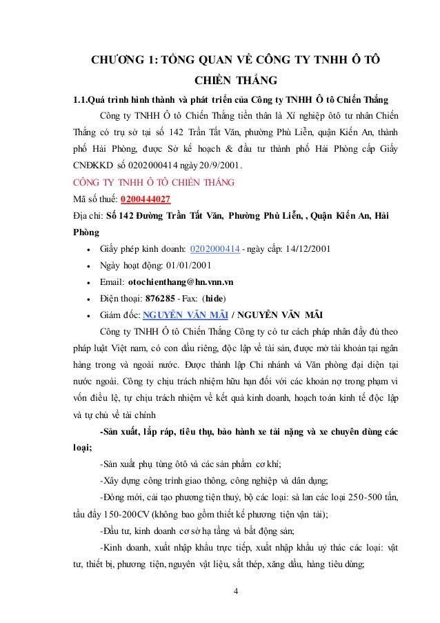 4 CHƯƠNG 1: TỔNG QUAN VỀ CÔNG TY TNHH Ô TÔ CHIẾN THẮNG 1.1.Quá trình hình thành và phát triển của Công ty TNHH Ô tô Chiến ...