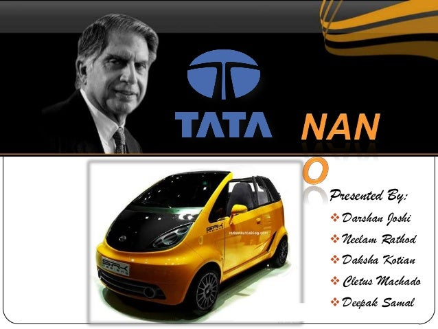 tata nano marketing strategies Tata nano marketing strategies tata motors produces commercial vehicles with a range of light to heavy trucks, buses, and tractors in addition, tata motors produces passenger vehicles, and luxury cars from their subsidiaries, such as jaguar and land rover.