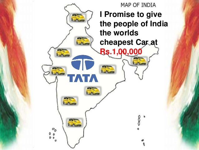 marketing strategy of tata nano Tata motors is india's largest automobile company, with consolidated revenues of rs 92,519 crore ($20 billion) in 2009-10 through subsidiaries and associate companies.