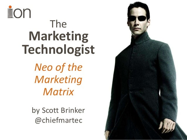 The  Marketing Technologist Neo of the Marketing Matrix by Scott Brinker @chiefmartec