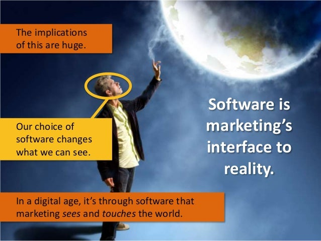 The implications of this are huge.  Our choice of software changes what we can see.  In a digital age, it's through softwa...