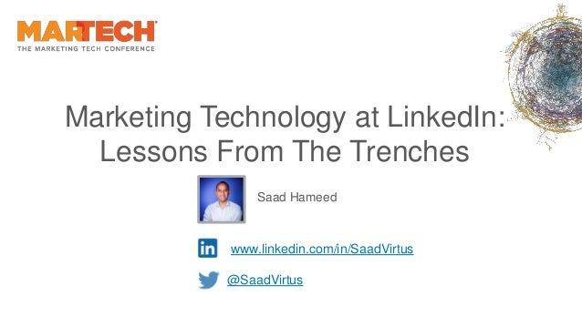 Breaking the mold www.linkedin.com/in/SaadVirtus @SaadVirtus Marketing Technology at LinkedIn: Lessons From The Trenches S...