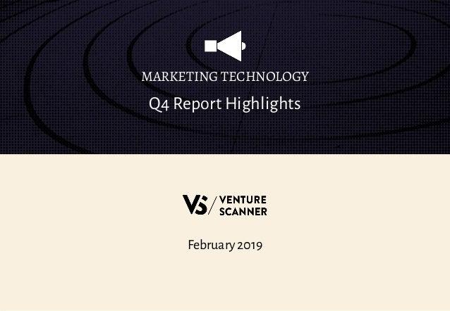 February 2019 Q4 Report Highlights MARKETING TECHNOLOGY