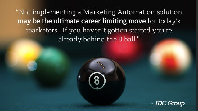 """""""Not implementing a Marketing Automation solution may be the ultimate career limiting move for today's marketers. If you h..."""