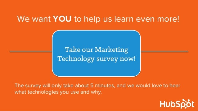 We want YOU to help us learn even more! The survey will only take about 5 minutes, and we would love to hear what technolo...