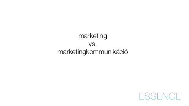 marketing  vs.  marketingkommunikáció