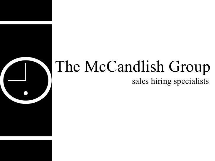 The McCandlish Group         sales hiring specialists