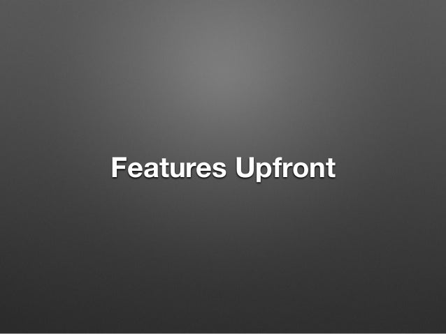 Features Upfront