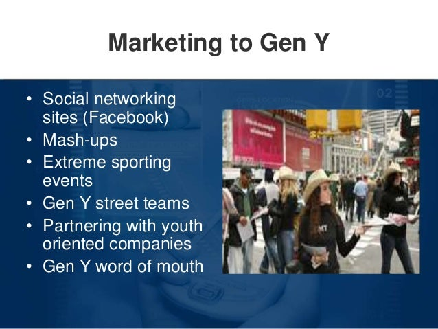 gen y and marketing Traditional marketing strategies that worked for baby boomers are failing when it  comes to gen y here are 5 things you need to know to.