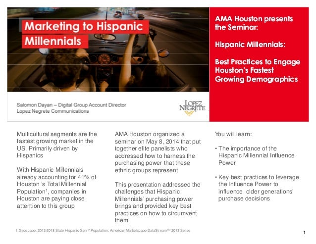 AMA Houston presentsAMA Houston presents the Seminar:the Seminar: HispanicHispanic MillennialsMillennials:: Best Practices...