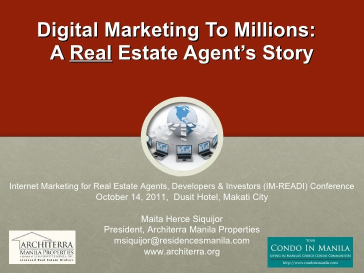 Digital Marketing To Millions:  A  Real  Estate Agent's Story Internet Marketing for Real Estate Agents, Developers & Inve...