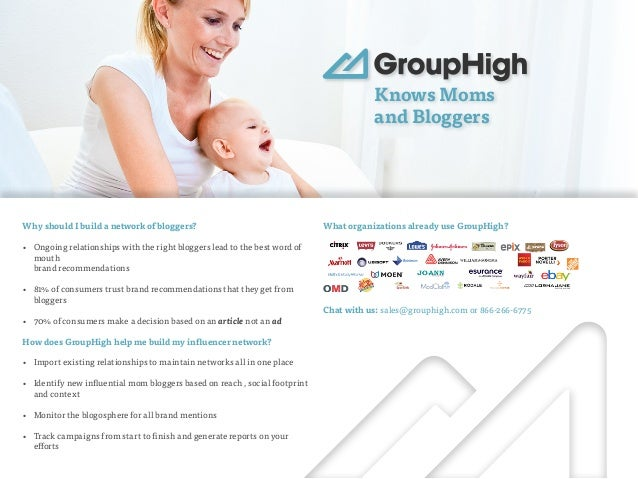 Knows Moms  and Bloggers  Why should I build a network of bloggers?  • Ongoing relationships with the right bloggers lead ...