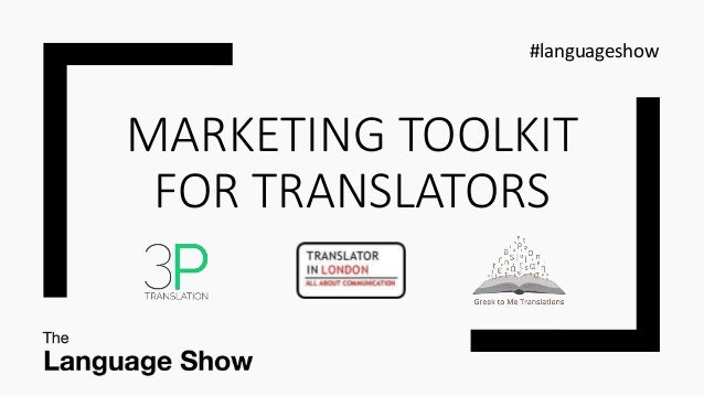 MARKETING TOOLKIT FOR TRANSLATORS #languageshow