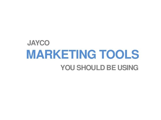 MARKETING TOOLS JAYCO YOU SHOULD BE USING