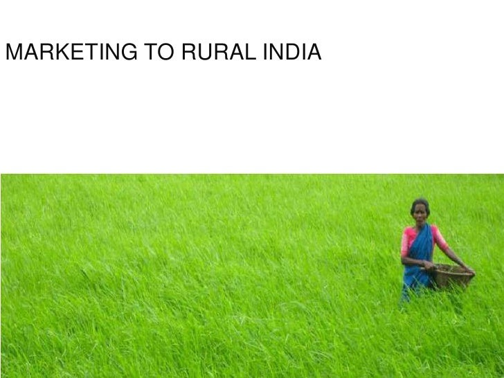 MARKETING TO RURAL INDIA<br />