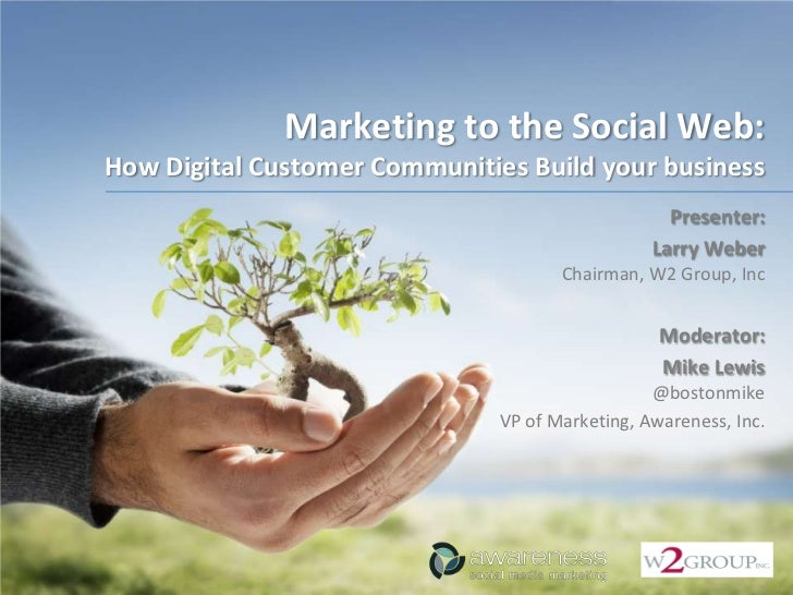 Marketing to the Social Web: How Digital Customer Communities Build your business                                         ...