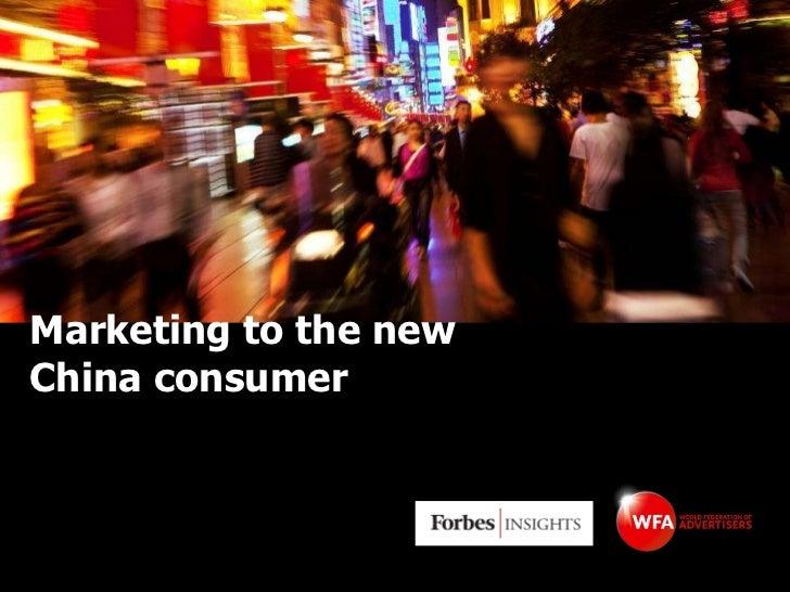Marketing to the new China consumer