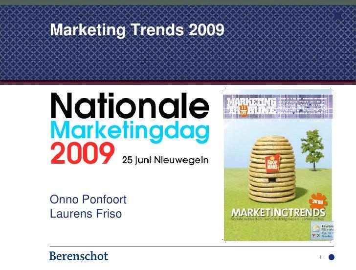 Marketing Trends 2009     Onno Ponfoort Laurens Friso                           1