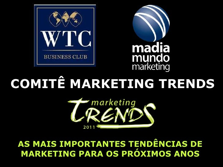 Francisco Madia - Marketing Trends 2011 - WTC Business Club