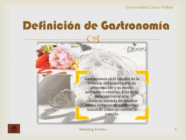 Ucv marketing turistico ucv for Gastronomia definicion