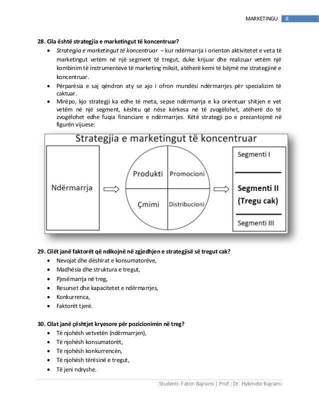 Studenti: Faton Bajrami   Prof.: Dr. Hykmete Bajrami 8MARKETINGU 28. Cila është strategjia e marketingut të koncentruar? ...