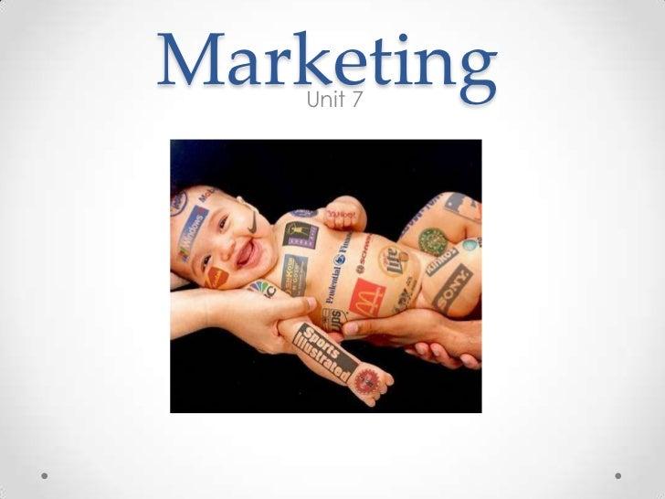 Marketing   Unit 7