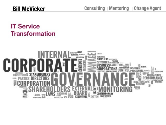 Bill McVicker Consulting Mentoring Change Agent IT Service Transformation