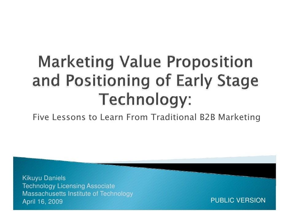 Five Lessons to Learn From Traditional B2B Marketing     Kikuyu Daniels Technology Licensing Associate Massachusetts Insti...